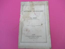 Fascicule/Agriculture/Une Réforme Nécessaire/PC DUBOST/Comptabilité Agricole/ Ec. Nat. D'Agriculture/GRIGNON/1881 MDP113 - Libri, Riviste, Fumetti