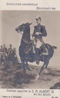 Exposition 1910 Portrait Equestre De S M Albert 1er Roi Des Belges - Weltausstellungen