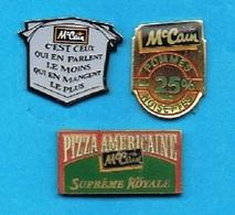 3 PIN'S //  ** Mc CAIN / PIZZA AMERICAINE / POMMES NOISETTES .... ** - Pin's