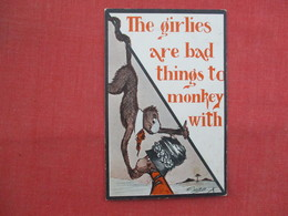 Signed  Artist  The Girlies Are Bad Things To Monkey With      Ref  3458 - Humour