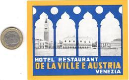 ETIQUETA DE HOTEL  -HOTEL RTE. DE LA VILLA E AUSTRIA  -VENEZIA - Etiquetas De Hotel