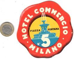 ETIQUETA DE HOTEL  -HOTEL COMMERCIO  -MILANO - Etiquetas De Hotel