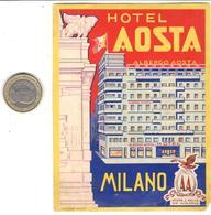 ETIQUETA DE HOTEL  -HOTEL AOSTA  -MILANO - Etiquetas De Hotel