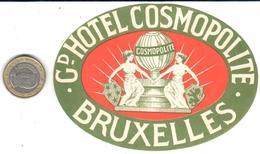 ETIQUETA DE HOTEL  - GRANDE HOTEL COSMOPOLITE  -BRUXELLES - Etiquetas De Hotel