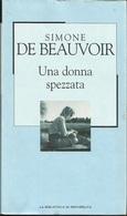 SIMONE DE BEAUVOIR - Una Donna Spezzata. - Novelle, Racconti