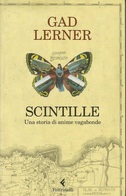 GAD LERNER - Scintille. - Boeken, Tijdschriften, Stripverhalen