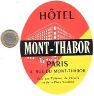 ETIQUETA DE HOTEL  - HÔTEL MONT-THABOR  -PARIS - Etiquetas De Hotel