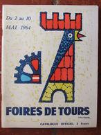 Programme Foires De Tours (2 Au 10 Mai 1964) Montréal Centre Du Monde - Programma's