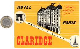 ETIQUETA DE HOTEL  - HOTEL CLARIDGE  -PARIS - Etiquetas De Hotel