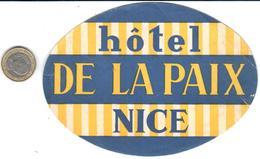 ETIQUETA DE HOTEL  - HOTEL DE LA PAIX -NICE - Etiquetas De Hotel