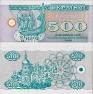 Ukraine 1992 - 500 Karbovantsiv Pick 90r UNC Replacement - Ukraine