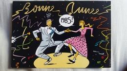 CPM ILLUSTRATEUR P CLEMENT BONNE ANNEE 1985 CREDIT AGRICOLE TOULOUSE - Nouvel An