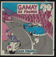 Gamay De Founex, Alex Perience - Voitures