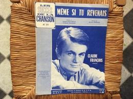 PARTITION MISICALE  *CLAUDE FRANÇOIS   Même Si Tu Revenais - Scores & Partitions