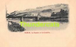 CPA NAMUR LA SAMBRE ET LA CITADELLE - Namur