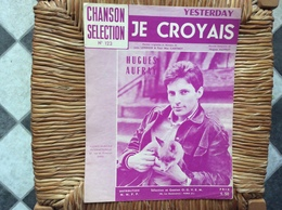 PARTITION MISICALE  *HUGUES AUFRAY  Je Croyais  Yesterday - Scores & Partitions
