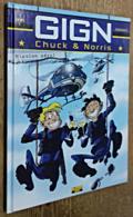 GIGN, Chuck & Norris, Tome 1: Mission Zéro (ÉO) - Livres, BD, Revues