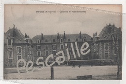 12 AVEYRON - CP RODEZ - CASERNE DE GENDARMERIE - D. MALZAC ED. 12 RUE NEUVE RODEZ AVEYRON - Rodez