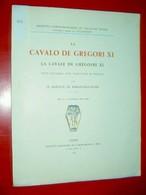La Cavalo De Gregori XI La Cavale De Grégoire XI Marquis De Baroncelli-Javon 1937 Provençal -français / J. De Flandreysy - Provence - Alpes-du-Sud