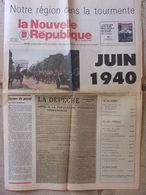 Journal La Nouvelle République Du Centre Ouest - Numéro Spécial 31 Mai 1990- Spécial Juin 40 En Touraine - 1950 à Nos Jours