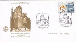 33328. Carta Exposicion BARCELONA 1987. Capilla D'en MARCUS, S.XII Romanico - 1931-Hoy: 2ª República - ... Juan Carlos I