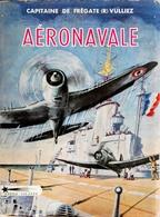 Aéronavale (1915-1954) (frais D'expédition Inclus) - Boats