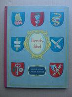 C.-F. Landry - Berufsfibel /  1952 - éd. Nestlé, Peter, Cailler & Kohler - Livres, BD, Revues