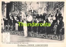 CPA JAZZ CLUB PORTRAIT ORCHESTRE JIMMIE LUNCEFORD - Musique Et Musiciens