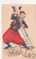 CPA Militaria Patriotique TurcBaïonnette Lardoir Anti-Allemagne Anti Boche Cochon Porc Pig Illustrateur (2 Scans) - Patriotiques