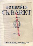 75- PARIS- PROGRAMME THEATRE TOURNEES CH. BARRET-STE JANVIER - FELIX HENRY BERNSTEIN-MLLE F. ROUSSEY-JACQUES VARENNES- - Programmi