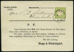 Dt. Reich 23a BRIEF, 1874, 1 Kr. Gelblichgrün, Kleine Marke (15L) Auf Gedruckter Vertreterkarte Mit K1 MANNHEIM, Pracht - Deutschland