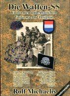 Die Waffen-SS - Uniformen Und Abzeichen/ Uniforms And Insignia. Michaelis, Rolf - German