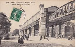75 PARIS. CPA. RARETE. LA RUE AUGUSTE BLANQUI. STATION METRO DE LA GLACIÈRE. ANIMATION . ANNEE 1912 + TEXTE - Arrondissement: 13