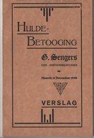 HULDE - BETOOGING..1930.. G. SENGERS EERE - SCHOOLOPZIENER° OP-GRIMBY 1870  / HOOFDONDERWIJZER MONTENAEKEN/HERN-ST.HUBER - Libros, Revistas, Cómics