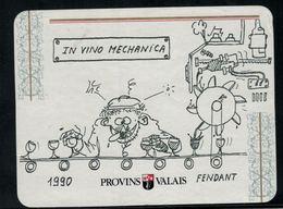 Fendant 1990, In Vino Mechanica, Valais, Suisse - Enseignement