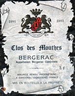 Etiquette (9,4X12) Clos Des MOUTHES  1981  Bergerac Maurice Renou Propriétaire à Gardonne 24 - Bergerac