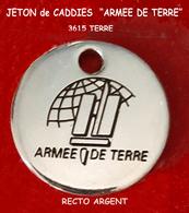 "SUPERBE JETON De CADDIES : MILITARIA ""ARMEE DE TERRE"", Verso Gravé 3615 TERRE, Version ARGENT, Diamètre 2,2cm - Trolley Token/Shopping Trolley Chip"