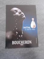 Publicité Papier Parfum - Perfume Ad : BOUCHERON Initial France 2001 (1er Modèle) - Advertisings (gazettes)