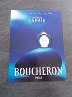 Publicité Papier Parfum - Perfume Ad : BOUCHERON Jaïpur Saphir France 2000 - Advertisings (gazettes)