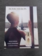 Publicité Papier Parfum - Perfume Ad : BOUCHERON Place Vendome France 2014 - Advertisings (gazettes)