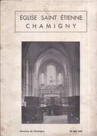77 CHAMIGNY  Notes D'Histoires Sur Chamigny ,Soeur Techilde De Montessus Obs.,tapuscrit 6 Pages à L'intérieur Du Cartonn - France