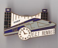 PIN'S  THEME SNCF   TGV  E C T  RENNES - TGV