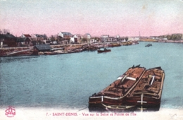 93 - Seine Saint Denis - SAINT DENIS - Vue Sur La Seine Et Pointe De L Ile - Peniches - Saint Denis
