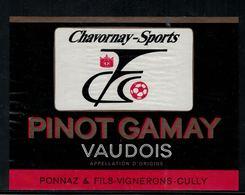 Etiquette De Vin //  Pinot-Gamay Vaudois  F.C. Chavornay-Sports - Soccer