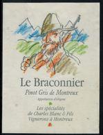 Etiquette De Vin // Pinot Gris De Montreux, Le Braconnier - Chasse