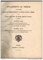 Engagements Du Tresor Contractés Pour Le Remboursement D'avance Faites à L'état. 1879 - Livres & Logiciels
