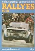 Le CHAMPIONNAT Du MONDE Des RALLYES 80/81 - Sport