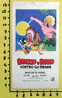 BRACCIO DI FERRO CONTRO GLI INDIANI CINEADESIVO STICKER VINTAGE NEW ORIGINAL - Cinema Advertisement
