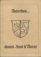 REGIONALISME : Autrefois ...Saint-Just-d'Avray (69), Dessins Maurice MONTET - Rhône-Alpes