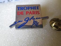 PIN'S   TROPHEE DE PARIS  SUR GLACE - Rallye
